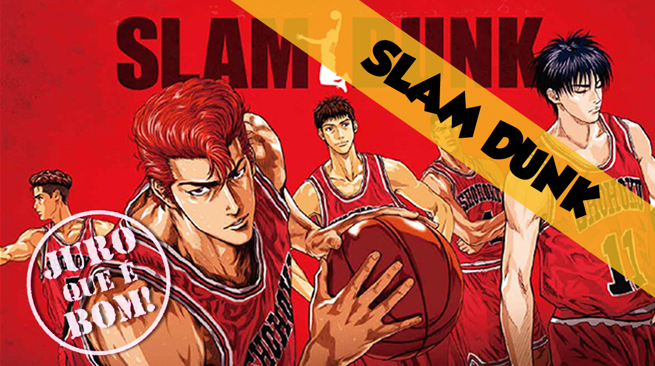Slam Dunk | Juro que é bom!