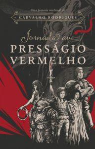 Jornada-ao-Presságio-Vermelho_Carvalho-Rodrigues